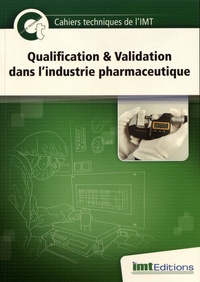 Eric Levacher - Qualification & Validation dans l'industrie pharmaceutique.
