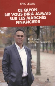 Goodtastepolice.fr Ce qu'on ne vous dira jamais sur les marchés financiers - Petit guide des vérités boursières Image