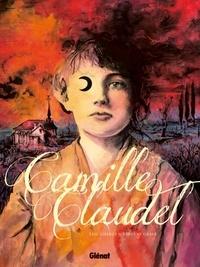 Eric Liberge et Vincent Gravé - Camille Claudel.