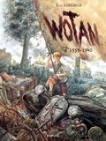Eric Liberge - Wotan Tome : 1939-1940.