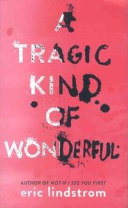 Histoiresdenlire.be A Tragic Kind of Wonderful Image