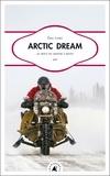 Eric Lobo - Arctic Dream - Au bout du monde à moto.