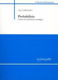 Probabilités - Cours et exercices corrigés.pdf
