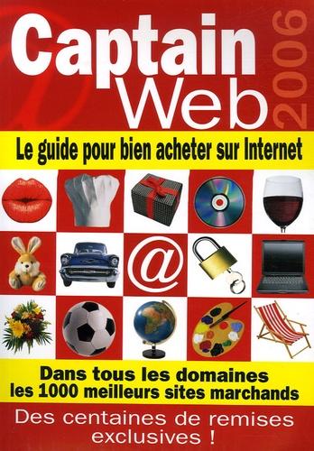Eric Louette - Captain Web - Le guide pour bien acheter sur Internet.