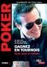 Eric Lynch et Jon Van Fleet - Poker - Tome 3, Gagnez en tournois jouer pour la victoire.