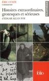 Eric Lysoe - Histoires extraordinaires, grotesques et sérieuses d'Edgar Allan Poe.