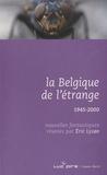 Eric Lysoe - La Belgique de l'étrange - Tome 4, 1945-2000.