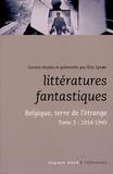 Eric Lysoe - Littératures fantastiques - Belgique, terre de l'étrange Tome 3, 1914-1945.