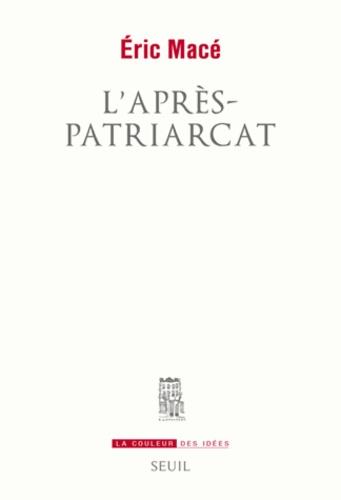 L'après-patriarcat