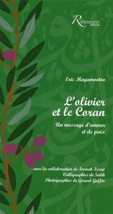 Eric Magamootoo - L'olivier dans le Coran - Un message d'amour et de paix.