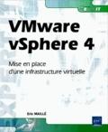 Eric Maillé - VMware vSphere 4 - Mise en place d'une infrastructure virtuelle.
