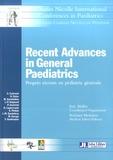 Eric Mallet et Richard Medeiros - Recent Advances in General Paediatrics - Progrès récents en pédiatrie générale.