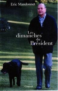 Eric Mandonnet - Les dimanches du président.