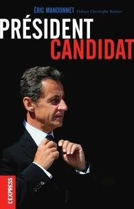 Eric Mandonnet - Président candidat.