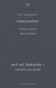 Eric Manguelin - Art et théorie : contre ou pour.