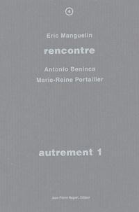 Eric Manguelin et Antonio Beninca - Autrement 1.