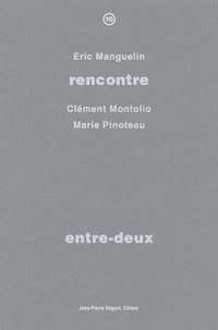 Eric Manguelin et Clément Montolio - Entre-deux.