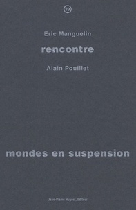 Eric Manguelin - Mondes en suspension.