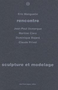 Eric Manguelin - Sculpture et modelage.