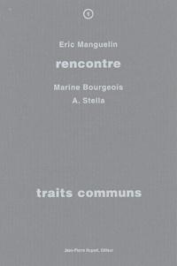 Eric Manguelin et Marine Bourgeois - Traits communs.