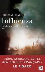 Eric Marchal - Influenza N° 2 : Les lumières de Géhenne.