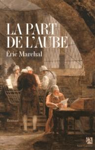 Téléchargements livres audio Ipod uk La part de l'aube (French Edition)