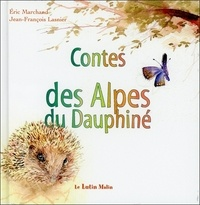 Eric Marchand - Contes des Alpes du Dauphiné.