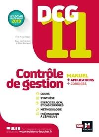 Eric Margotteau et Alain Burlaud - DCG 11 - Contrôle de gestion - Manuel et applications.