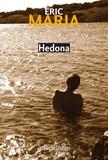 Eric Maria - Hedona.