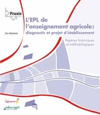Galabria.be L'EPL de l'enseignement agricole : diagnostic et projet d'établissement - Repères historiques et méthodologiques Image