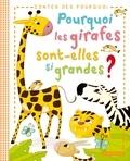 Eric Marson - Pourquoi les girafes sont-elles si grandes ?.