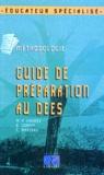 Eric Marteau et Marie-Pierre Cauwet - GUIDE DE PREPARATION AU DEES. - Méthodologie.