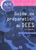 Eric Marteau et Marie-Pierre Cauwet - Guide de préparation au DEES.