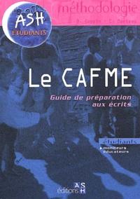 Eric Marteau et Bertrand Coppin - Le CAFME - Guide de préparation aux écrits.