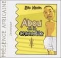 Eric Martin - Abou et le crocodile.