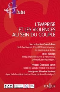 Eric Martinent et Isabelle Rome - L'emprise et les violences au sein du couple.