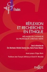 Eric Martinent et Michèle Stanton-Jean - Réflexions et recherches en éthique - Mélanges en l'honneur du professeur Christian Hervé.