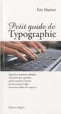Eric Martini - Petit guide de typographie.