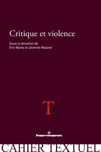 Eric Marty et Jérémie Majorel - Critique et violence.