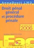 Eric Mathias et Marie-Christine Sordino - Droit pénal général en procédure pénale - Examens 2006.