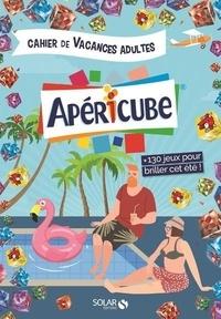 Cahier de vacances pour adultes Apéricubes - Eric Mathiver | Showmesound.org
