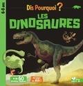 Eric Mathivet et Gérald Guerlais - Dis pourquoi ? Les dinosaures.