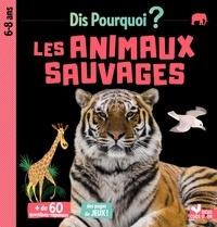 Eric Mathivet et Gérald Guerlais - Les animaux sauvages.