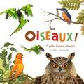 Eric Mathivet et Capucine Mazille - Les oiseaux ! - 21 petites histoires naturelles.