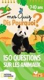 Eric Mathivet et Mathilde Paris - Mes quiz dis pourquoi ? - 150 questions sur les animaux.