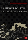 Eric Maulin - La théorie de l'Etat de Carré de Malberg.