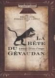 Eric Mazel et Pierre-Yves Garcin - La Bête du Gévaudan - A travers 250 ans d'images.
