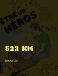 Eric McComber - Etre un héros - 522 km.