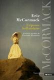 Eric McCormack - L'épouse hollandaise.