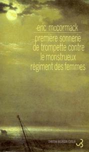 Eric McCormack - Première sonnerie de trompette contre le monstrueux régiment des femmes.